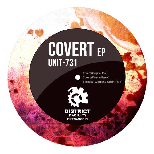 UNIT-731 - Covert EP