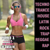 Popped A Pre-Workout Im Sweatin' (Workout Mix) - Episode 23 (House) Featuring DJ Phaze 1