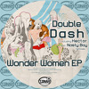 Double Dash - Wilma (Original Mix) Preview