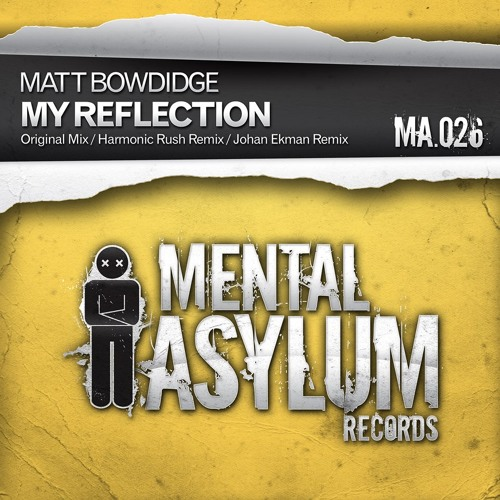 My Reflection [Mental Asylum Records] PREVIEW - OUT NOW!!