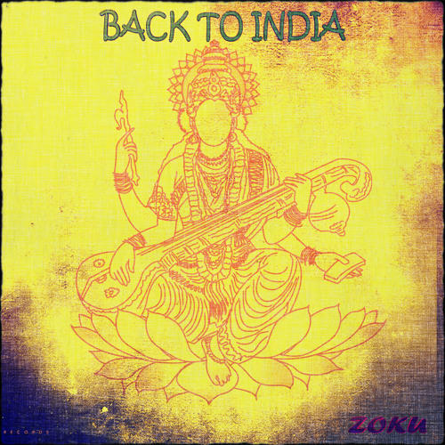 SUNTRIBE- BACK TO INDIA -ZOKU REMIX