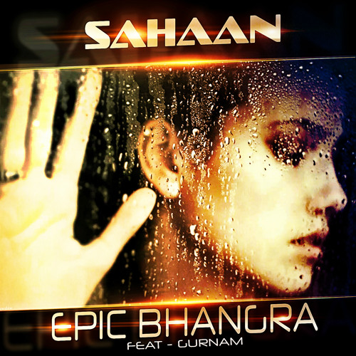 Sahaan 2013 - Epic Bhangra | Gurnam (FREE DOWNLOAD)