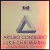 ARTURO CONTREARAS - Like The Music Ep CADR045