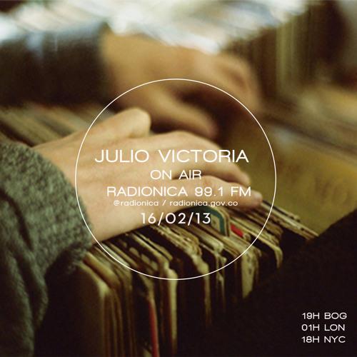 Julio Victoria . ON AIR @Radionica 99.1fm Bogotá -16.02.2013