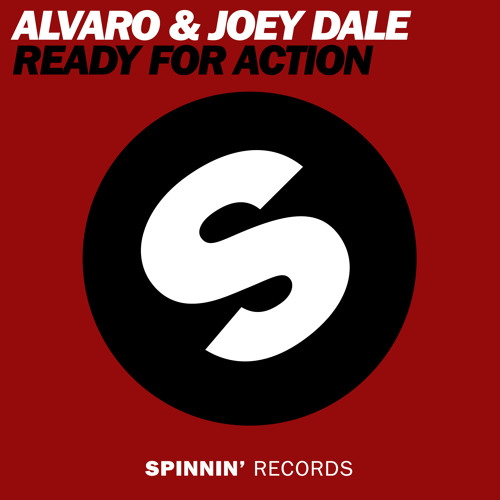 ALVARO & Joey Dale - Ready For Action (Available January 17)