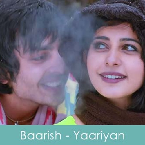 yaariyan movie barish female mp3 song 12