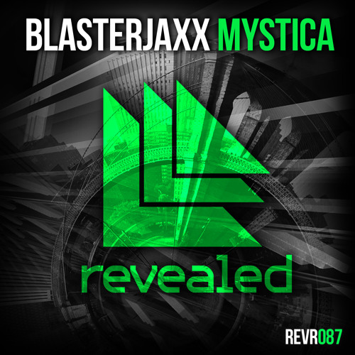 Blasterjaxx - Mystica