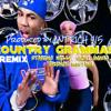 Country Grammar Remix (prod. @AntRich415) Nelly, Nicki Minaj, French Montana
