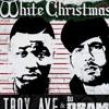 Troy Ave DJ Drama-Merry white christmas