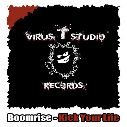 BoomriSe - Kick Your Life (Original Mix) [OUT NOW]
