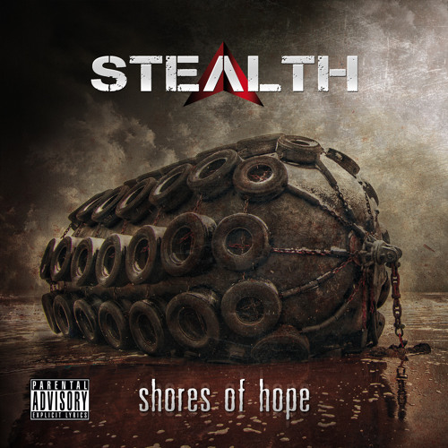 STEALTH - Shores Of Hope (2013)