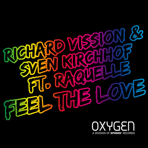 Richard Vission & Sven Kirchhof Ft. Raquelle - Feel The Love (SC Edit)