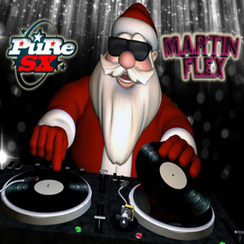 "Martin Flex aka PuRe SX - 2013 Christmas Mix ""FREE DOWNLOAD"""