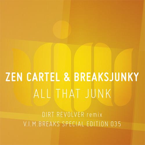All That Junk - Zen Cartel & Breaksjunky [CLIP] OUT NOW!!