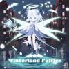 Winterland Fairies Act.I