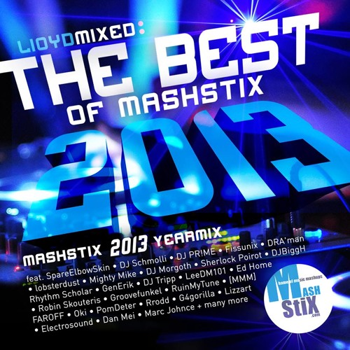 The Best Of Mashstix.com 2013 Mixed By Lloyd