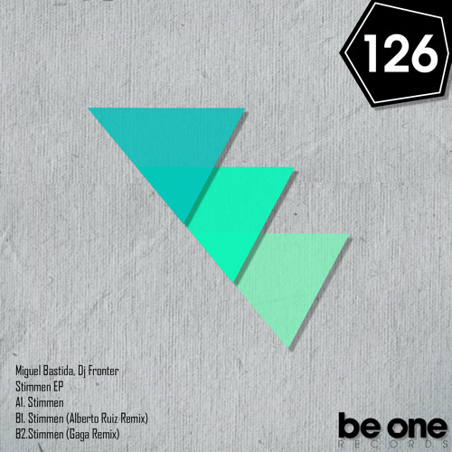 Stimmen EP Dj Fronter, Miguel Bastida, Gaga and Alberto Ruiz (Be One Records)