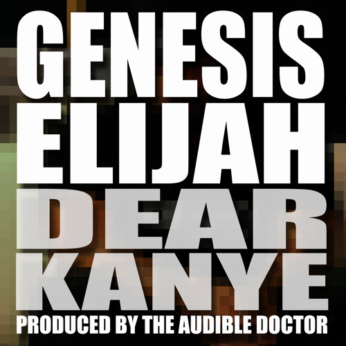 Dear Kanye (Produced by The Audible Doctor)