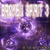 Broken Spirit 3 (2005 Hard Trance, German Trance, Hardstyle Mix)
