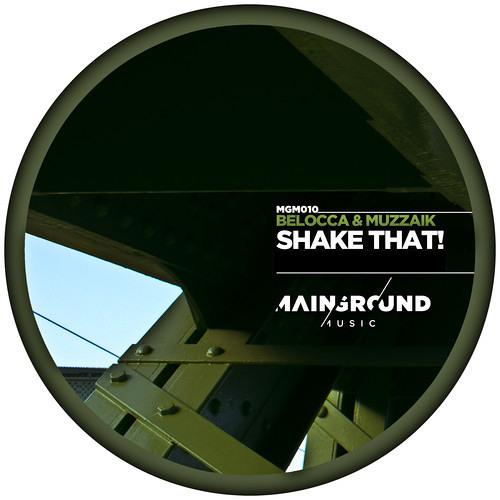 Belocca & Muzzaik - Shake That! (FREE GIFT TRACK)