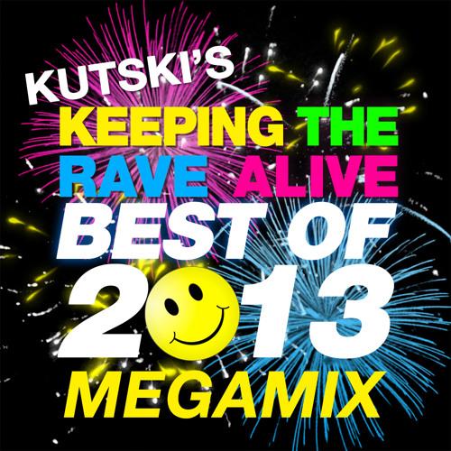 Kutski KTRA 'Best Of 2013' Megamix (Xmas Giveaway)