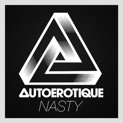 Nasty by Autoerotique