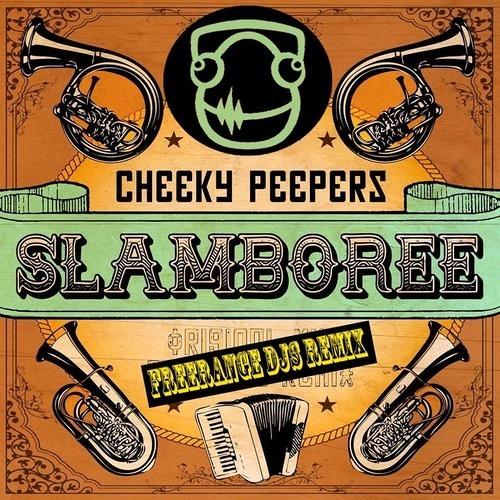 Slamboree 'Cheeky Peepers' (Freerange DJs Remix) ✌ Free Download