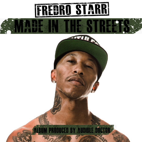 Fredro Starr (Produced by The Audible Doctor) - What U Goin Thru