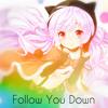 Nightcore - Follow You Down ❤[Free Download!]❤