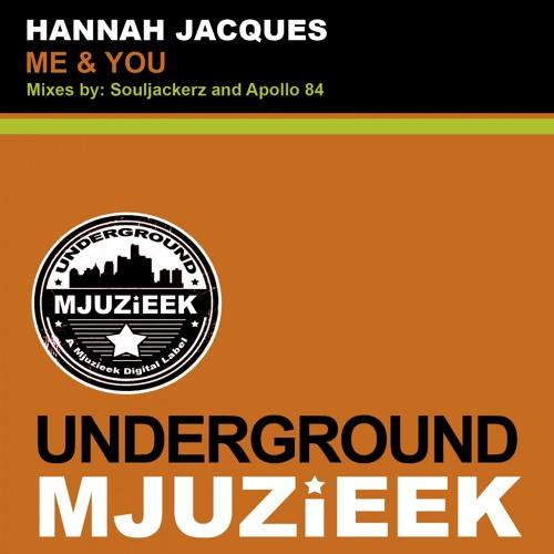 OUT NOW! Hannah Jacques - Me & You (Apollo 84 Remix)