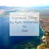 Nightbird (Kalapana) Cover- By Ryan Watanabe