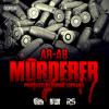 "AR-AB  ""MURDERER"""