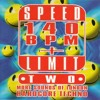 Speed Limit 140 BPM Plus Volume 2 Mix