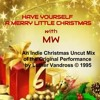 Have Yourself A Merry Little Christmas (Indie Christmas Un - Cut Mix)
