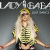 Just Dance- Lady GAGA