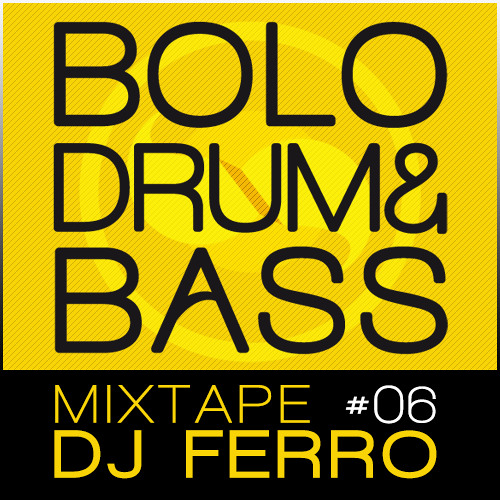 Dj Ferro x Bolo Drum & Bass / Mix #06