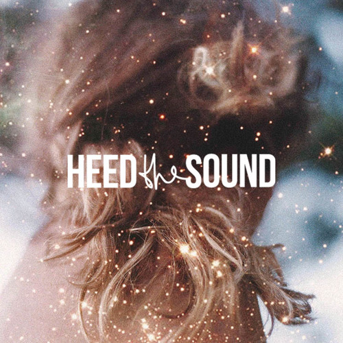 Heed The Sound Vol. 07