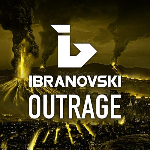 IBRANOVSKI - Outrage ( Original Mix )