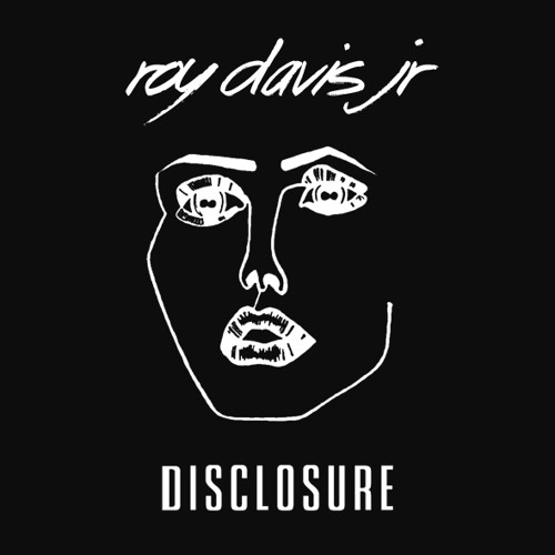 Disclosure - F For You (Roy Davis Jr. Remix)