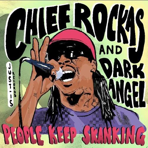 Chief Rockas ft. Dark Angel - People Keep Skanking (Heavenless Riddim) ***FREE DOWNLOAD!***