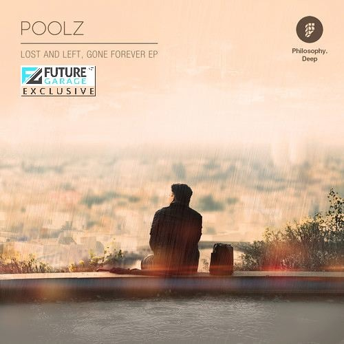 And Left by Poolz - FutureGarage.NET Exclusive