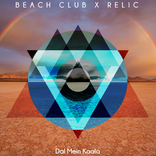 Dal Mein Kaala by Beach Club & Relic - Moombahton.NET Exclusive