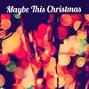 Maybe This Christmas - The Enemies (written by Ron Sexsmith)