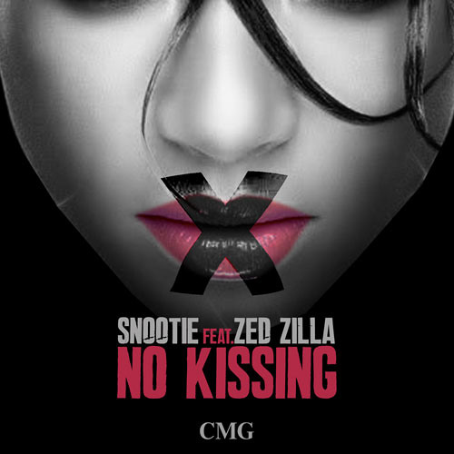 Snootie - No Kissing Feat. Zed Zilla