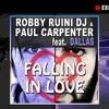 Robby Ruini Dj - Falling In Love ( Dogukan Ozmen Remix ) 2014