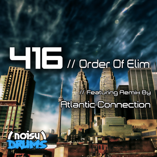 NDR013: Order of Elim - 416 (Atlantic Connection rmx)