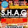 S.H.A.G NYE HOUSE PROMO BY DJ VEGAR (FBOOK: DJVEGARNOIMITATIONS)