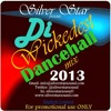 DOWNLOAD Silver Star Presents Di Wickedest Dancehall Mix 2013