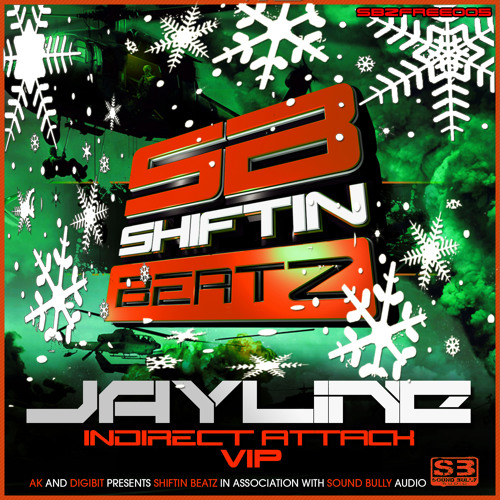 Jayline - Indirect Attack VIP - SBZFREE005 Shiftin Beatz