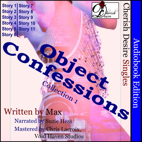 """Object Confessions 4"" from ""Object Confessions, Collection 1"" Audiobook"
